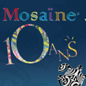 2000 - 2010: Mosaïne Concept is now 10 years old!