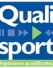 Qualifications Qualisport : nouvelle version « Programmation & Ingénierie Sportive »