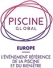 The PISCINE GLOBAL EUROPE exhibition: The next stages of evolution should be prepared from today