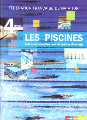 La ffn publie son 4 me guide les piscines for Conception piscine publique