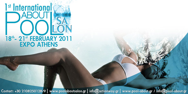 The 1st International POOLabout Salon  at Expo Athens from February 18th to 21st