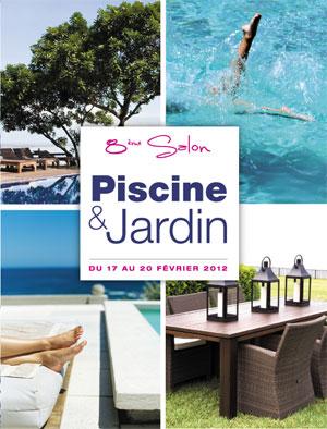 Dans quelques semaines le salon piscine et jardin - Salon du jardin marseille ...