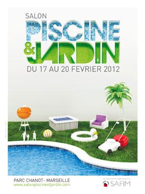 Le 8 me salon piscine et jardin attend quelques 13 000 visiteurs cette ann e - Salon de jardin piscine marseille ...